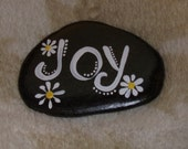 "Hand Painted Idaho Rock-Decorative, Acrylic Original, ""JOY"", daisies. White, Yellow. Paper Weight"