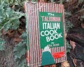 The Talisman Italian Cook Book hardcover by Ada Boni  1950