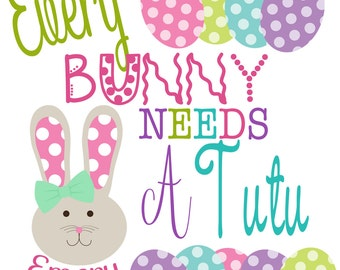 digital pdf Personalized Every bunny needs a tutu t-shirt iron on