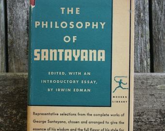 The Philosophy Of Santayana / Modern Library / 1936 / Hardcover / Dustjacket