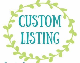 custom listing for Jennifer Harrison