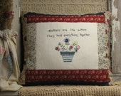 Mothers Are Like Buttons Decor Pillow