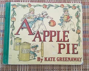 A is for Apple Pie:  Wonderful Kate Greenaway Book, c1920 R