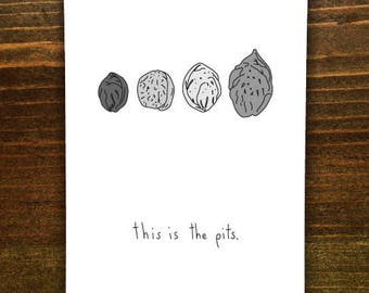 This Is The Pits - Handmade Card