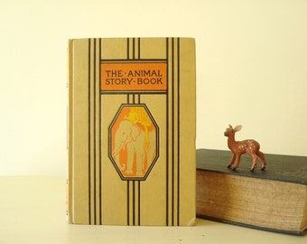 The Animal Story Book, 1953 Young Folks Library, Fox and The Crow, The Lion and The Mouse, A Narrow Escape from a Tiger, Monkey Stories