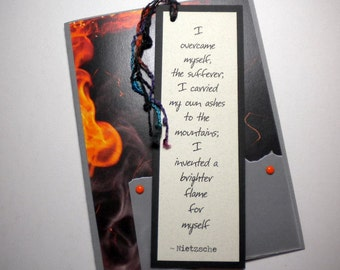Handmade bookmark card ~  MY BRIGHTER FLAME ~ inspirational quote by Nietzsche (encouragement)