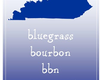 bluegrass bourbon bbn Home Kentucky 8 1/2 inch by 11 inch digital printable