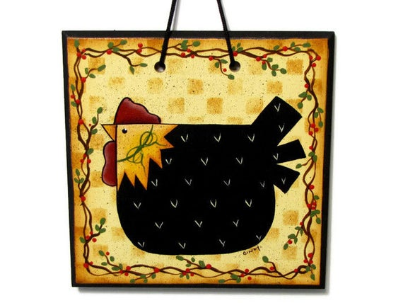 Primitive Chicken and Vines Sign, Handpainted Wood, Hand Painted Prim Home Decor, Wall Art, Tole Decorative Painting