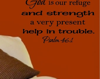 God is our Refuge & Strength Psalm 46:1....Inspirational Life Bible Verse Wall Quotes Words Sayings Lettering Removable Home Decal