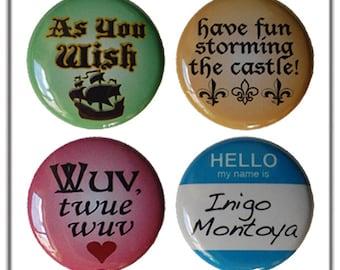 "Princess Bride Buttons - Set of Four 1"" Pinback Buttons"