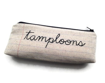 Tamploons Bag - Tampon Holder - Hand Embroidered Cursive Letters - Notebook Paper Fabric - Novelty Toiletry Bag