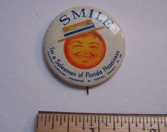 Vintage FLORIDA PIN Back - Button - Salesman Sample - Old Advertising - No Damage - USA Shipped Insured - Will Ship Int'l