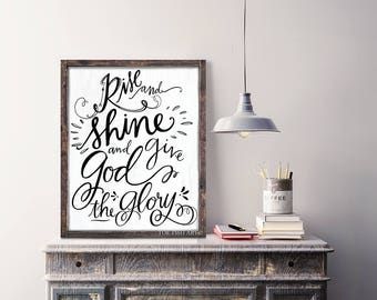 Rise and Shine and Give God the Glory  | Rustic Sign | Home Decor | Mantle Sign | Gallery Wall | Kitchen Decor | Wall Art| Scripture Sign