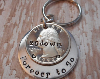 25 Years Down and Forever To Go Wedding Anniversary Key Chain with Heart Stamped Around 1992 Date on Quarter / Gift for Him or Her