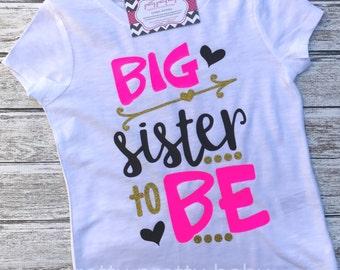 pretty BIG SISTER to BE pregnancy announcement shirt, big sister shirt