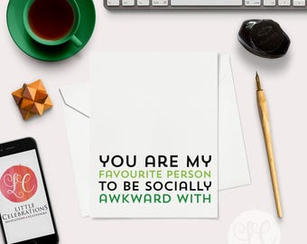 Socially Awkward Birthday Card - Best Friends - Funny Card - A2 Greeting Card - Humorous Birthday Card - Funny Birthday Card