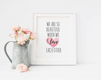 8x10 PRINT ONLY, Art Prints Quotes, Typography Print, Inspirational gifts, Inspirational Quote, Typography Wall Art, Love Each Other