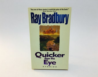 Vintage Book Quicker Than the Eye by Ray Bradbury 1997 Paperback Anthology