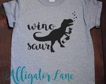 Wino Saur Shirt Wine Loving Dinosaur Winosaur Trex Drinking Wine Graphic Shirt Wino