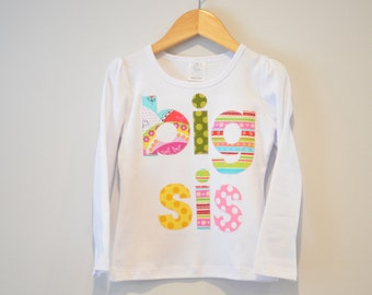 Sale Size 4T Big Sis Shirt, Small Flaw, Long Sleeve Big Sister Tshirt, Applique Sibling Shirt, Ready to Ship, White Pink Green Yellow