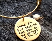 SALE Mother Of The Bride Gift - Groom Mother Gift - Thank you for raising the man of my dreams bracelet- Gift For Mother In law- Wedding - M
