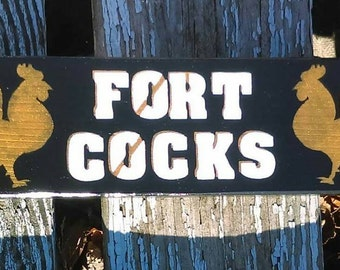 Fort Cocks home/coop sign
