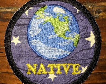 Earth Native, handmade iron on patch, all one, one love, earthlings, humanity, nature, travel, wander, upcycled, recycled, eco