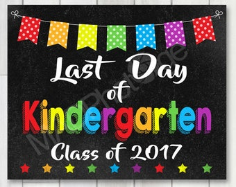 Last Day of Kindergarten Chalkboard sign, Instant Download, Last Day of School, Kindergarten Graduation Invitation, school printable sign