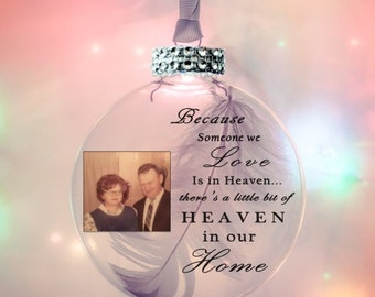 Christmas in Heaven Ornament - Memory Ornament - Because Someone We Love is in Heaven - Memorial Gift - Christmas Memorial - Memorial Gift
