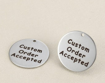 50 pcs custom order Laser Engraved stainless steel charms-G0001-never fade or bauble