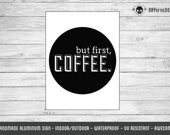 But First Coffee sign metal kitchen decor
