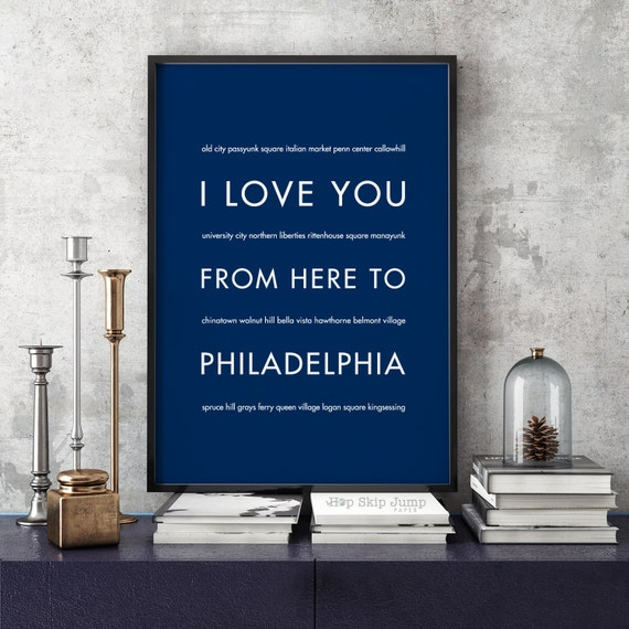 Philadelphia Wall Art Print, I Love You From Here To PHILADELPHIA, Shown in Navy Blue - Dorm Decor Home Wall Decor, Free U.S. Shipping