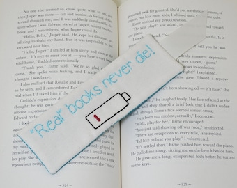 Real Books Never Die Funny Bookmark, Dead Battery, Book Accessory, Hand Embroidery, Turquoise polka dot, Bookworm Teacher Thank You Gift