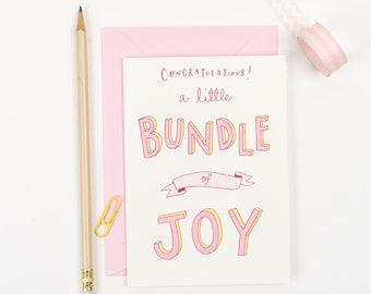 Bundle of Joy - new baby girl hand lettered congratulations card