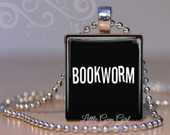 Bookworm Pendant - Book Lover Jewelry - Librarian Necklace - Teacher Reading Gift - Reading Quotes