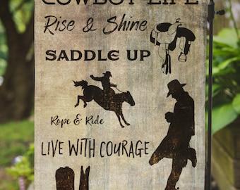 Cowboy Life | Ranch House Decor | House Flag or Flag Lawn Decor | Garden or Large House Flag | Size via Dropdown | Convo for Custom