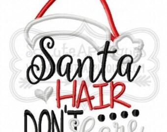 Santa hair don't care-  Christmas shirt - Christmas applique design - Christmas Shirt - Christmas applique shirt - girls shirt monogram