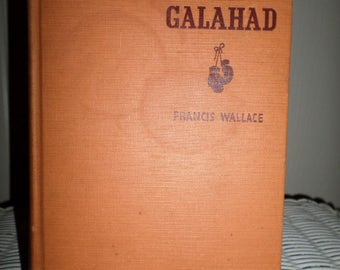 Vintage Signed Book Kid Galahad Francis Wallace 1936 1st edition Boxing Boxer Made into Movie Elvis Presley Movie
