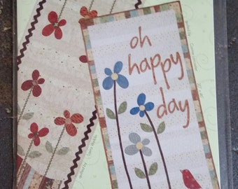 WHIMSICALS PATTERN: Oh Happy Day - quilt pattern from 2012