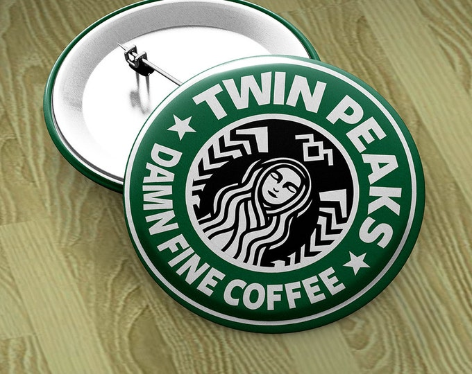 """Twin Peaks Starbucks Button with pin-back, 1.5"""" round Damn Fine Coffee - Dale Cooper Approved"""