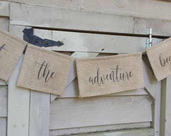 Let The Adventure Begin, Burlap Banner, Burlap Wedding, Rustic Wedding, Table Banner, Wedding Banner, Reception Banner, Your Divine Affair