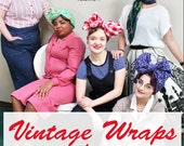 eBook - Vintage Wraps for Classic Ladies tutorial - head wraps head scarves