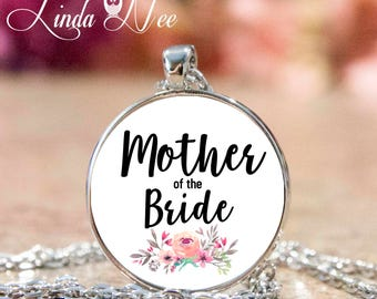 Mother of the Bride Gift, Mother of the Bride Pendant, Wedding Party Gift Bridal Party Gift Gift for Mom Pendant Necklace Wedding Gift JPH48