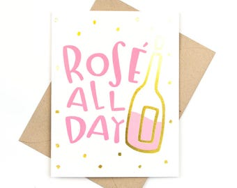 gold foil card - rosé all day