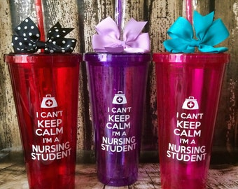 Custom Large 20oz cup, I Can't Keep Calm I'm a Nursing Student 20oz Acrylic Cup with screw on lid and straw.