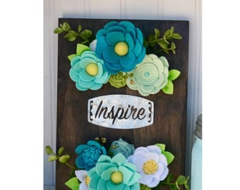 Felt Flower Wood Sign, Inspire, Mint, Turquoise, Gallery Wall