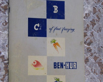 The ABC's  of Food Freezing-Ben Hur