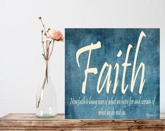 Printable, Bible prints, Scripture Printable, Scripture Art, bible verse, Faith, Hebrews 11:1, Digital Printable File 300 dpi