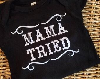 onesie, mama tried, custom baby bodysuits,  country baby onesie