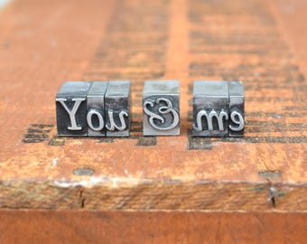 Ships Free - You & Me - Vintage letterpress metal type collection - wedding, anniversary, love, girlfriend, boyfriend, industrial TS1023